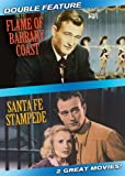 Flame Of Barbary Coast / Santa Fe Stampede (Double Feature)