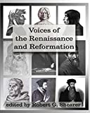 Voices of the Renaissance and Reformation 9781882514656