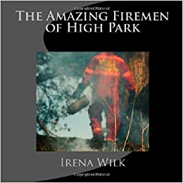 The Amazing Firemen of High Park