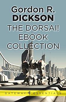The Dorsai! eBook Collection by [Dickson, Gordon R]