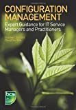 img - for Configuration Management: Expert Guidance for IT Service Managers and Practitioners by Shirley Lacy (2010-10-29) book / textbook / text book