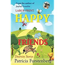 Happy Friends, diversity stories, Large Print: Heart warming bedtime animal stories & tales from the animal kingdom. Friendship & Adventure