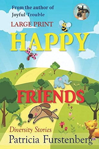 Happy Friends, diversity stories, Large Print: Heart warming