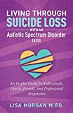 Living Through Suicide Loss with an Autistic