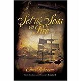 """Set the Seas on Fire"" av Chris Roberson"