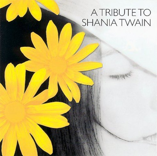 A Tribute To Shania Twain (CD)