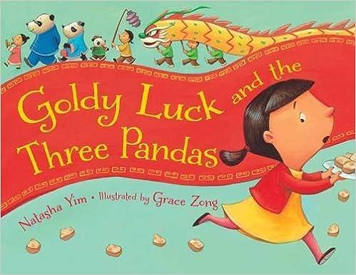 Goldy Luck and the Three Pandas by Natasha Yim (2015-12-01)