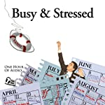 Busy & Stressed: Create White Space in Your Schedule | Deaver Brown