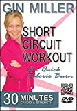 Gin Miller's Short Circuit Workout