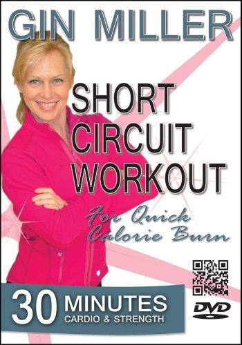 (Gin Miller's Short Circuit Workout)
