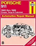 Porsche 911: Automotive Repair Manual, 1965 to 1989 - Coupe, Targa & Cabriolet