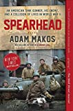 Spearhead: An American Tank Gunner, His Enemy, and