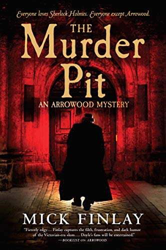 The Murder Pit (An Arrowood Mystery Book 2)
