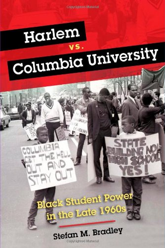 Image for publication on Harlem vs. Columbia University: Black Student Power in the Late 1960s