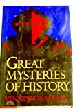 Great Mysteries of History, Kenneth B. Platnick, 0811707547