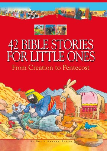 42 Bible Stories for Little Ones: From Creation to Pentecost pdf epub