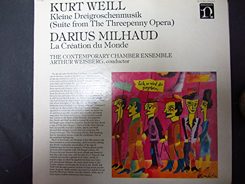 Kurt Weill: Kleine Dreigroschenmusik (Suite from The Threepenny Opera) / Darius Milhaud: La Creation du Monde