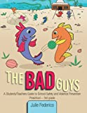 The Bad Guys, Julie Federico, 1449799493