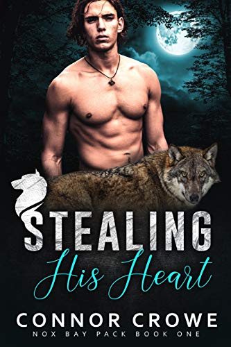 Stealing His Heart (Nox Bay Pack Book 1)