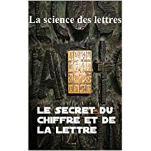 La science des lettres (French Edition)