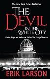 The Devil in the White City, Erik Larson, 1410455769