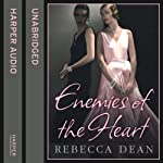 Enemies of the Heart | Rebecca Dean