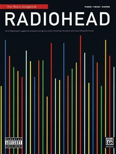 The Piano Songbook Radiohead 28 Of Radiohead's Biggest Hits PVG by Radiohead [2011] (Sheet Pvg Music Book)