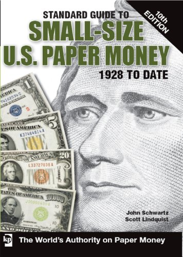 Standard Guide to Small-Size U.S. Paper Money (Standard Guide to Small-Size U.S. Paper Money 1928 to (1928 Seal)