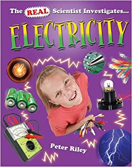 Electricity (Real Scientist Investigates... (Library))