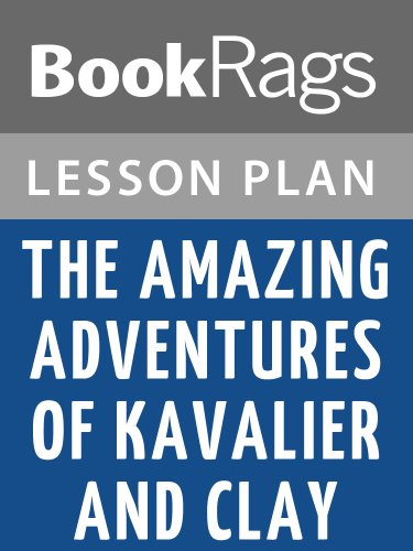 Lesson Plans The Amazing Adventures of Kavalier & Clay