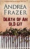 Death of an Old Git, Andrea Frazer, 1783751908