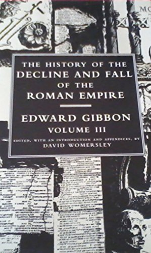 The CN Decline and Fall of the Roman Empire: Volume 3 (Allen Lane History)