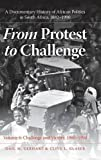 img - for From Protest to Challenge, Volume 6: A Documentary History of African Politics in South Africa, 1882 1990, Challenge and Victory, 1980 1990 book / textbook / text book