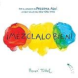 ¡Mézclalo Bien! (Mix It Up! Spanish Edition)