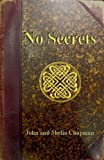 No Secrets: A Vested Interest