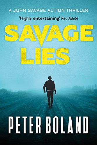 Savage Lies by Peter Boland ebook deal