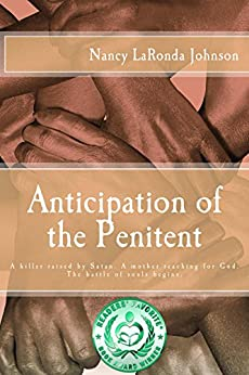 Anticipation of the Penitent by [Johnson, Nancy LaRonda]