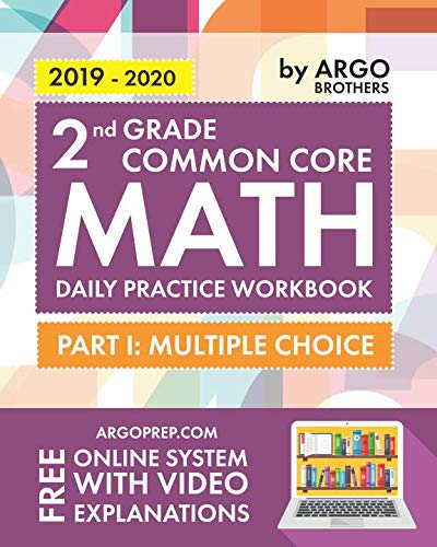 2nd Grade Common Core Math: Daily Practice Workbook - Part I: Multiple Choice | 1000+ Practice Questions and Video Explanations | Argo Brothers