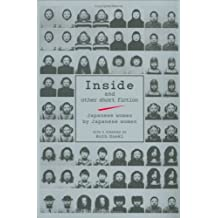 Inside and Other Short Fiction--Japanese Women by Japanese Women