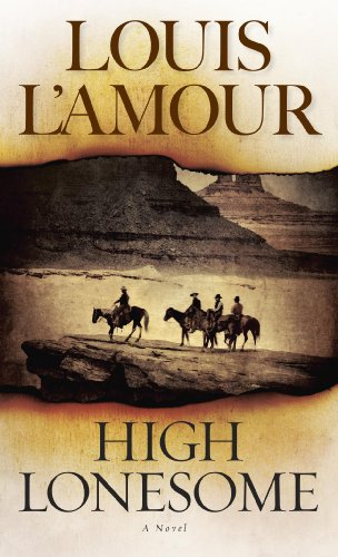 High Lonesome by [L'Amour, Louis]