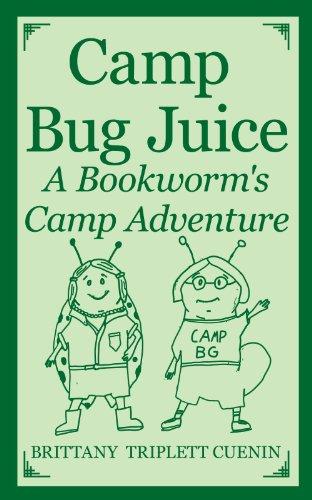 Camp Bug Juice: A Bookworm's Camp Adventure