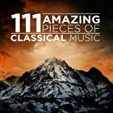 111 Amazing Pieces of Classical Music: more info