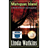Mateguas Island: A Novel of Terror and Suspense