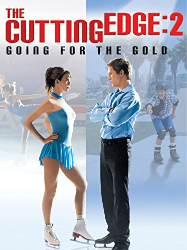 The Cutting Edge 2: Going For the Gold by