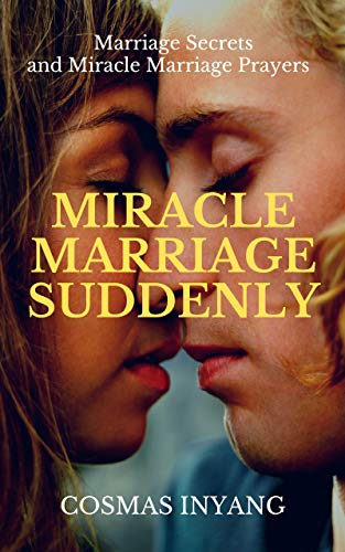 Miracle Marriage Suddenly: Miracle Prayer for breaking