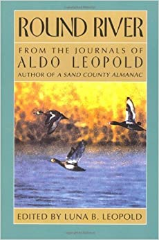 Book Round River: From the Journals of Aldo Leopold by Aldo Leopold (1993-03-30)