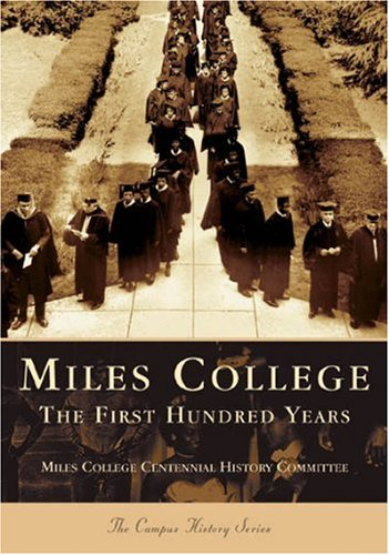 Search : Miles College: The First Hundred Years (AL) (College History)