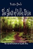 The Ghost of Colby Drive, Kristin Groulx, 0981131506