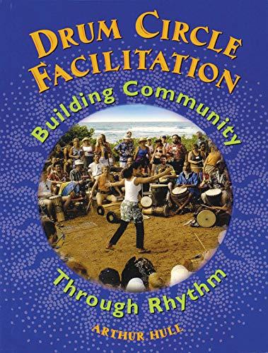 (Drum Circle Facilitation: Building Community Through Rhythm)