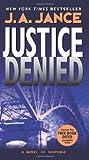 Justice Denied, J. A. Jance, 0060540931